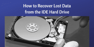 Recover Lost Data from the IDE Hard Drive