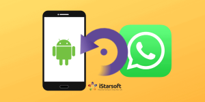 WhatsApp Recovery on Android