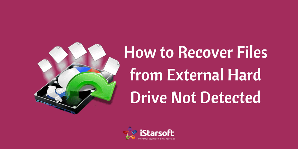 how to recover files from external hard drive not detected