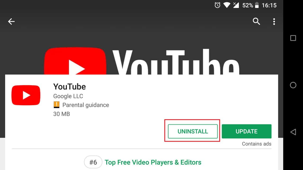 Uninstall and reinstall app to fix youtube buffering