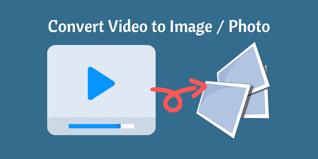 Convert Video to Image