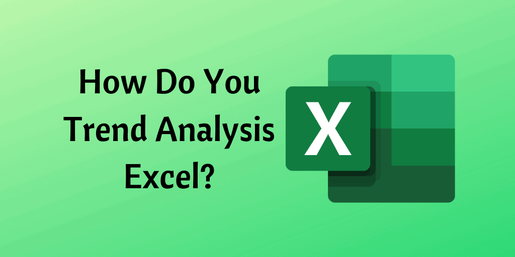 trend analysis Excel
