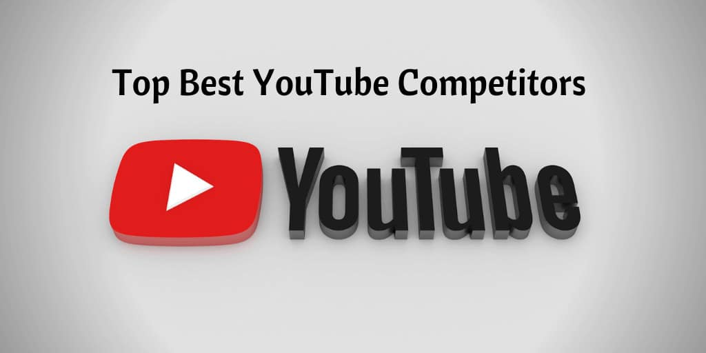 Top Best YouTube Competitors