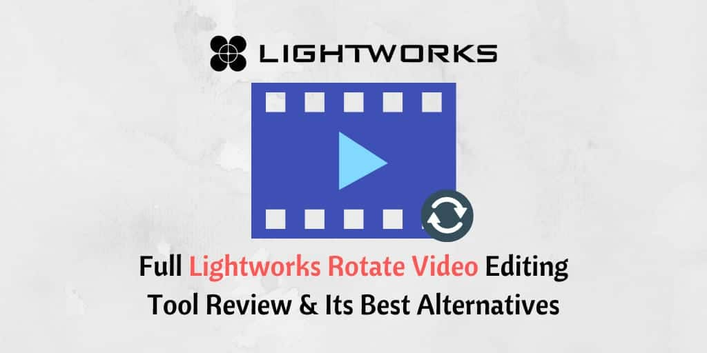 Lightworks rotate video