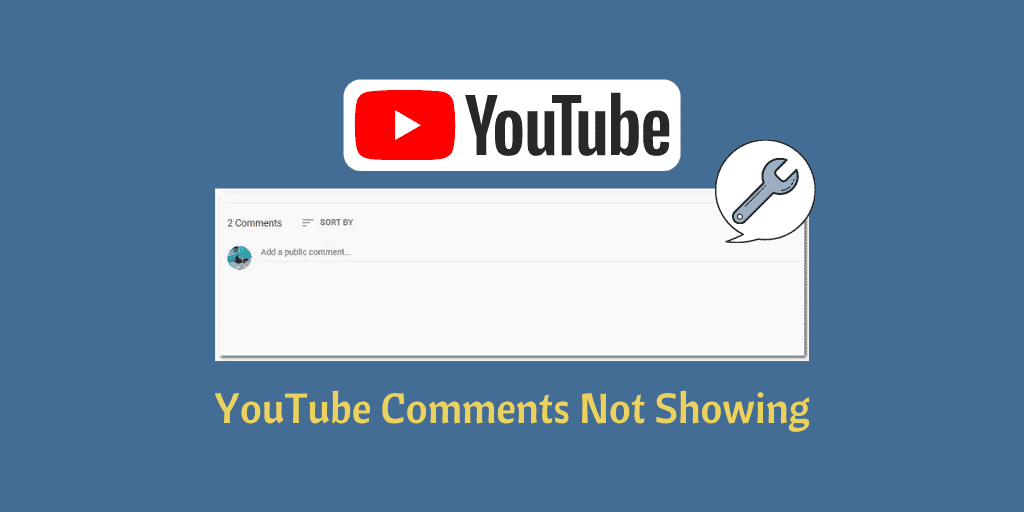 YouTube Comments Not Showing