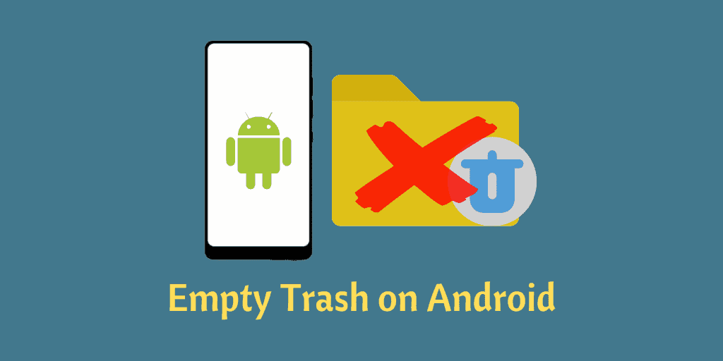 Empty Trash on Android