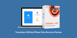Tenorshare UltData iPhone Data Recovery Review