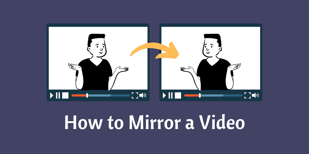 How to Mirror a Video